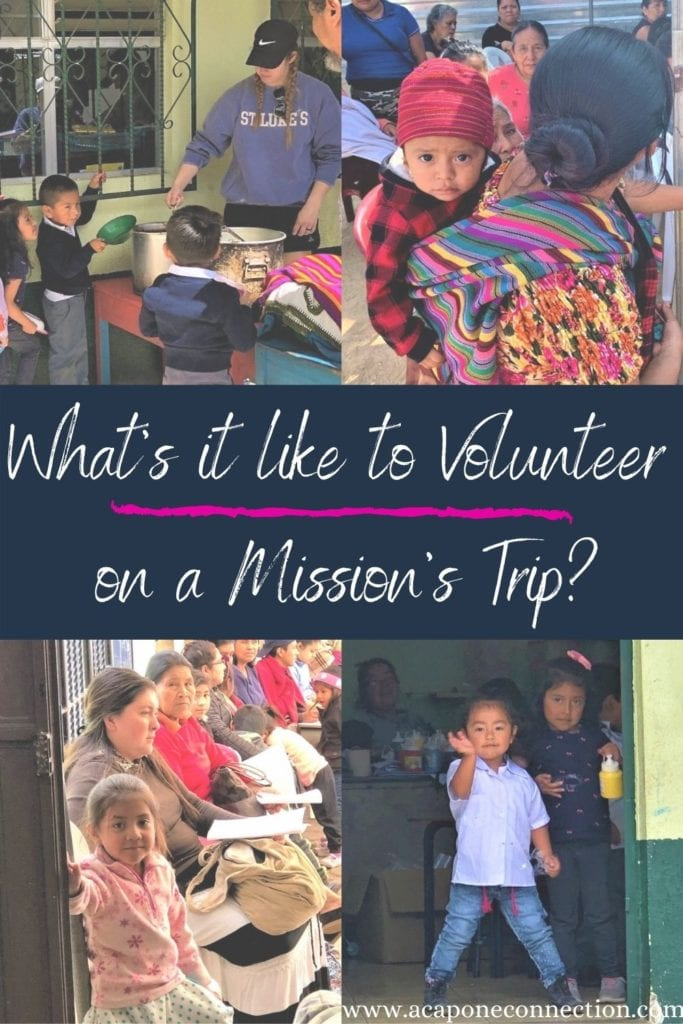 What's it like to volunteer on a Mission's Trip?