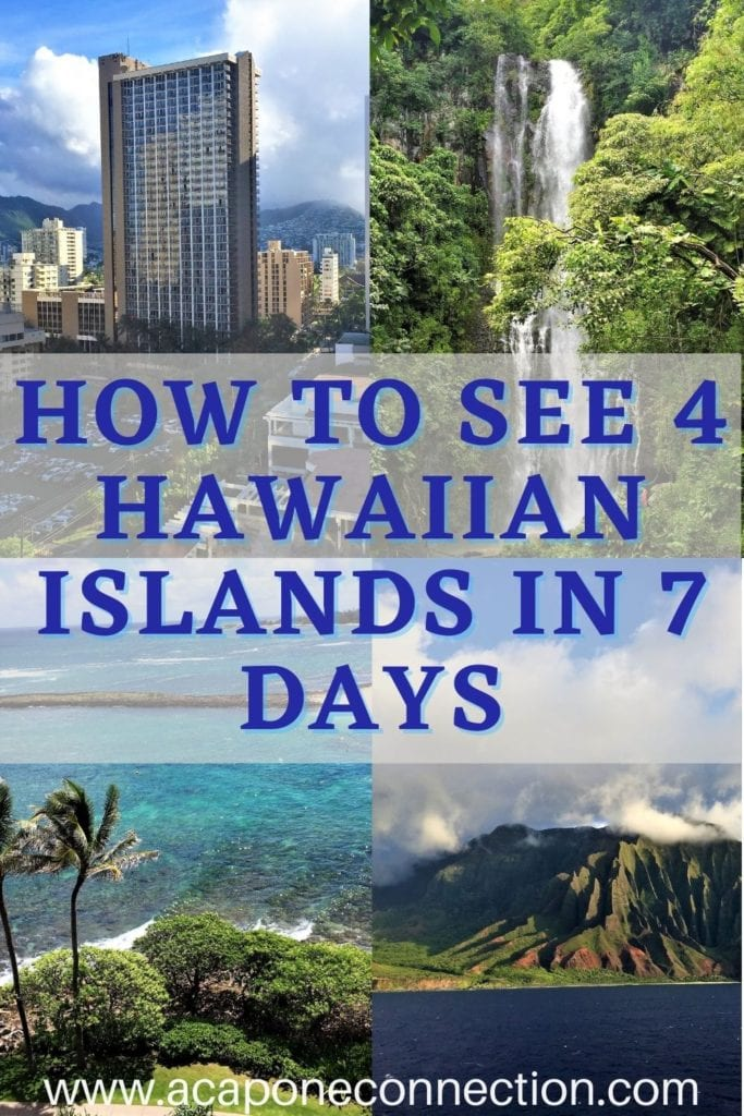 How to See 4 Hawaiian Islands in 7 Days