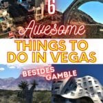 6 AWESOME Things to do in VEGAS Besides Gamble