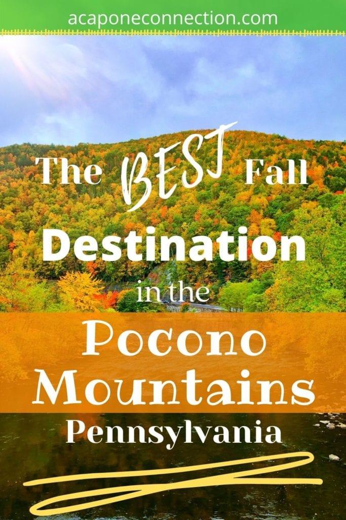 The Best Fall Destination in the Pocono Mountains, Pennsylvania