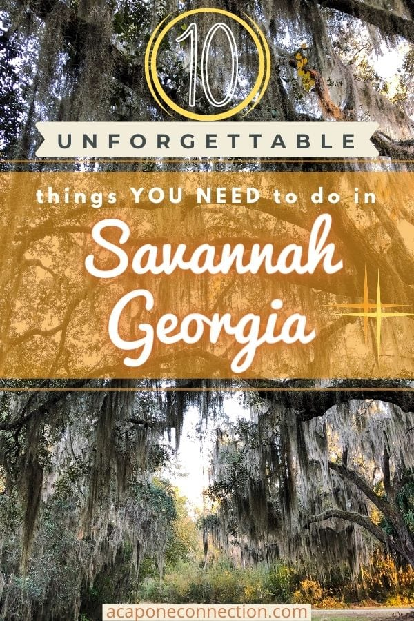 10 Unforgettable things you NEED to do in Savannah Georgia