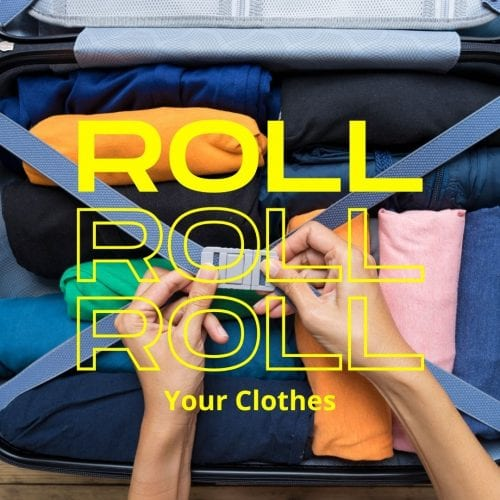 How to pack a suitcase, roll your clothes