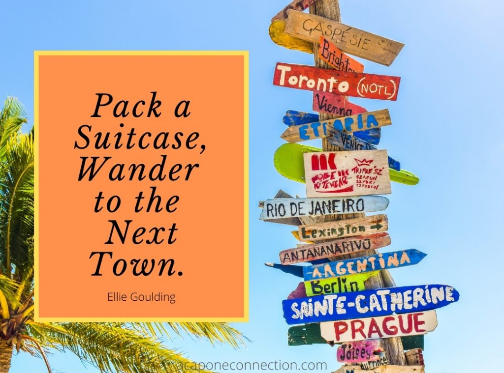 Pack a Suitcase Wander to the Next Town Sign