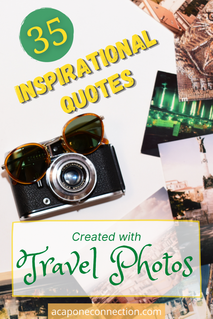 35 Inspirational Quotes created with Travel Photos