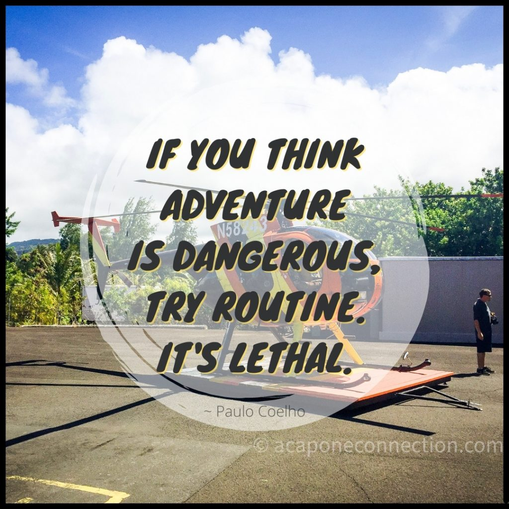 Inspirational Quote about Adventure