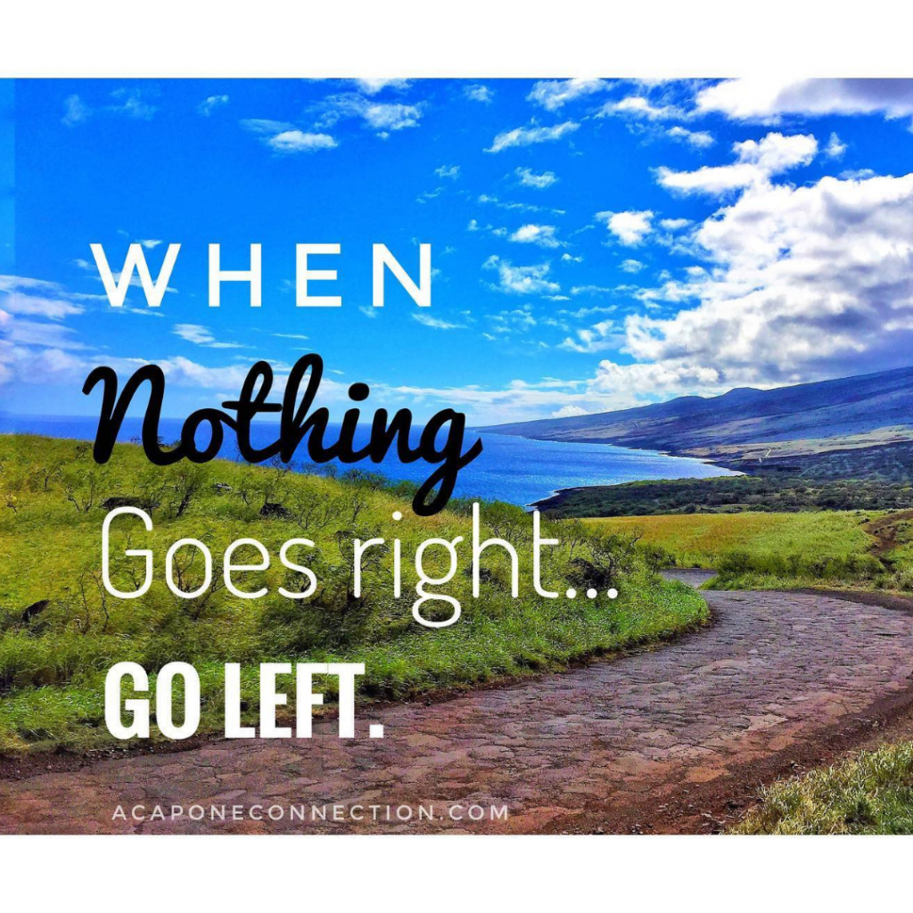 Inspirational Quote about when nothing goes right