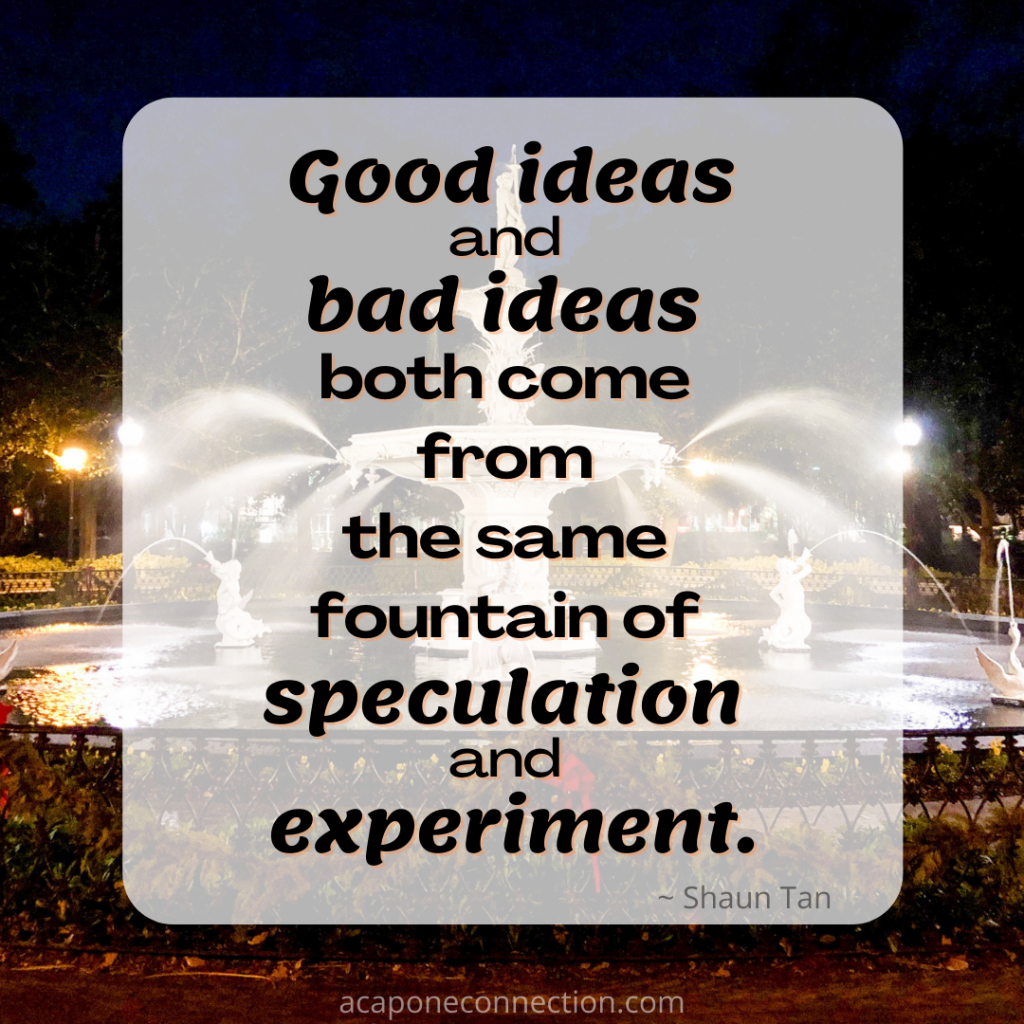 Inspirational Quote about good ideas