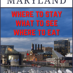 How to Have an Epic Weekend in Baltimore, Maryland