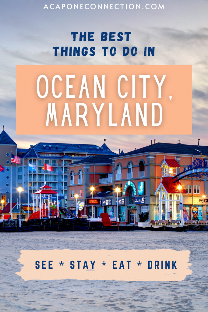 The Best Things to Do in Ocean City Maryland